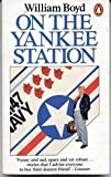On the Yankee Station, William Boyd, 0140060871