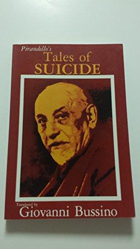 Pirandello's Tales of Suicide
