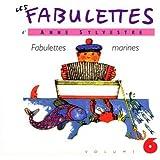 Les Fabulettes D'Anne Sylvestre /Vol.6 : Fabulettes Marines