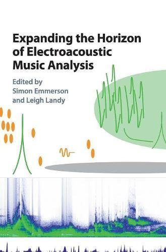 Live Electronic Music: Composition Performance Study (Routledge Research in Music)