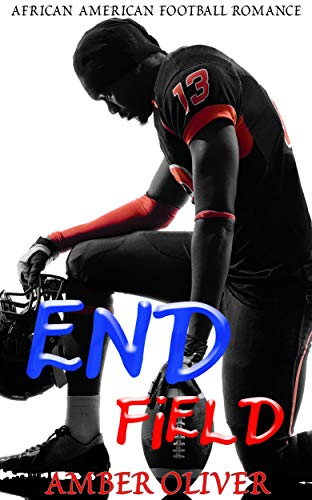 Search : End Field: African American Football Romance