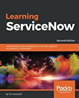 Learning ServiceNow, 2nd Edition Front Cover