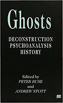 Book Ghosts: Deconstruction, Psychoanalysis, History (1999-01-29)