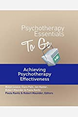 Psychotherapy Essentials To Go: Achieving Psychotherapy Effectiveness Paperback