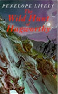 The Wild Hunt Of Hagworthy Written By Penelope Lively 1992 Edition New