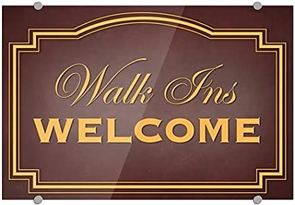27x18 Classic Brown Premium Acrylic Sign CGSignLab Walk Ins Welcome