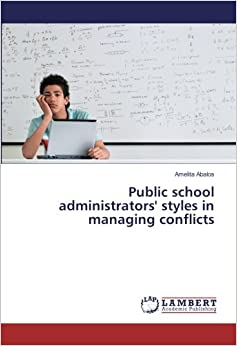 Public school administrators' styles in managing conflicts