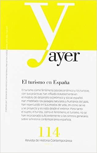 El turismo en España: Ayer 114 (Revista Ayer): Amazon.es: Vallejo Pousada, Rafael, Larrinaga Rodríguez, Carlos: Libros