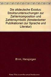 Die altdeutsche Exodus: Strukturuntersuchungen zur Zahlenkomposition und Zahlensymbolik
