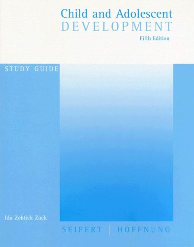 Study Guide: Used with ...Seifert-Child and Adolescent Development