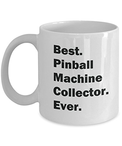 Best. Pinball Machine Collector. Ever. Mug