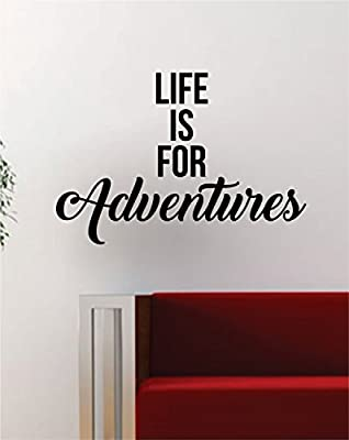 Ditooms Life Is For Adventures Quote Decal Sticker Wall Vinyl Art Decor Home Wanderlust Travel Quote Wall Decal Vinyl Decal