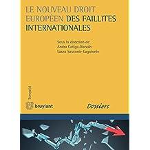 Le nouveau droit européen des faillites internationales (Europe(s)) (French Edition)