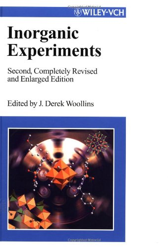 Inorganic Experiments, Second, Completely Revised and Enlarged Edition