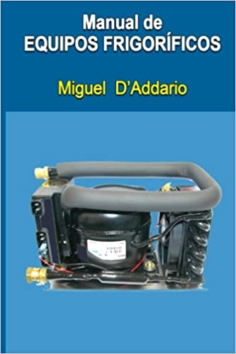 Manual de equipos frigoríficos (Spanish Edition) (Spanish) 1st Edition