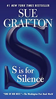S is for Silence: A Kinsey Millhone Novel by [Grafton, Sue]
