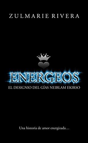 Energeos: El Designio del Gías Neiblam Ekirso (Spanish Edition) - Kindle edition by Zulmarie Rivera. Literature & Fiction Kindle eBooks @ Amazon.com.