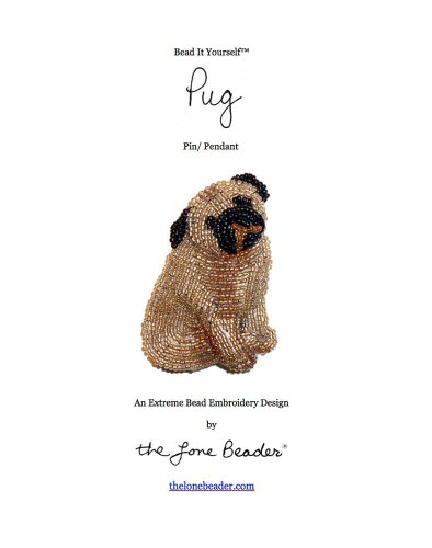 - Bead It Yourself - Pug Pin or Pendant (Beaded Dogs Book 2)