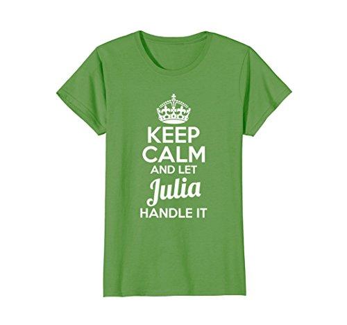 Womens Julia T-Shirt Keep Calm and Let Julia Handle It Medium (Julia Handle)