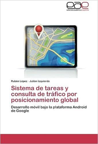 Sistema de tareas y consulta de tráfico por posicionamiento ...