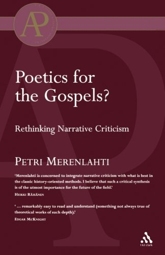 Poetics for the Gospels?: Rethinking Narrative Criticism (Academic - Near Chicago Stores Outlet