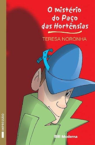 O Misterio Do Paco Das Hortensia