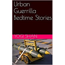 Urban Guerrilla Bedtime Stories