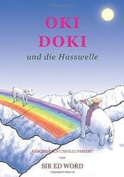 Oki Doki Und Die Hasswelle (German Edition)