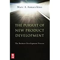 The Pursuit of New Product Development: The Business Development Process