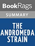 Summary & Study Guide The Andromeda Strain by Michael Crichton
