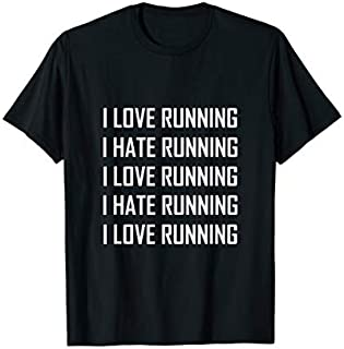 Best Gift I Love Running Hate Running Funny  Need Funny TShirt / S - 5Xl