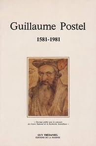 Guillaume Postel, 1581-1981 par  Collectif
