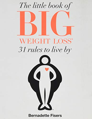 The Little Book of Big Weight Loss from Atria Books