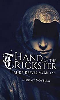 Hand of the Trickster by [Reeves-McMillan, Mike]