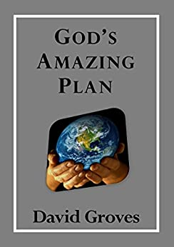 God's Amazing Plan by [Groves, David]