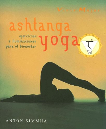 Ashtanga yoga (Spanish Edition): Anton Sinnha: 9789583016592 ...