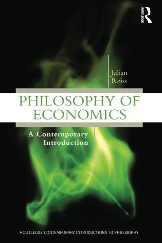 Philosophy of Economics: A Contemporary Introduction (Routledge Contemporary Introductions to Philosophy)