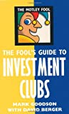 img - for The Motley Fools Guide to Investment Club book / textbook / text book