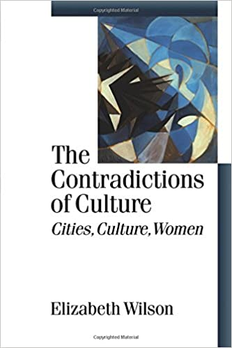 The Contradictions of Culture: Cities, Culture, Women (Published in association with Theory, Culture amp: Society)