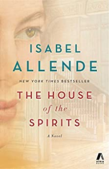 The House of the Spirits: A Novel by [Allende, Isabel]
