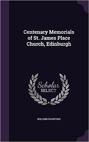 Centenary Memorials of St. James Place Church, Edinburgh