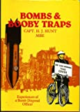 Bombs and Booby Traps : World War II Bomb Clearance, Picton Publishing Ltd. Staff, 0948251190