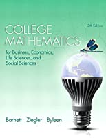 College Mathematics for Business, Economics, Life Sciences, and Social Sciences, 13th Edition Front Cover