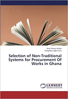 Book Selection of Non-Traditional Systems for Procurement Of Works in Ghana
