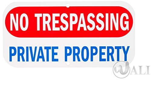 """WALI Aluminum Sign for Home Business Security, Legend """" No Trespassing Private Property"""" with Graphic, Rectangle 6"""" high x 12"""" wide, (SIGN-A-4), Red/ Blue on White"""