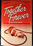 Together Forever, Anne Kristin Carroll, 0310450217