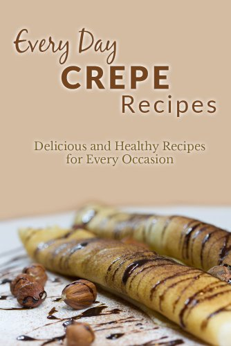 Amazon.com: Crepe Recipes: The Complete Guide to Breakfast ...