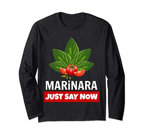 Marinara Just Say Now Basil Leaves and Tomatoes Unisex Long-Sleeve T-Shirt