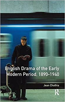 Book English Drama of the Early Modern Period 1890-1940 (Longman Literature In English Series)