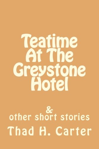 - Teatime At The Greystone Hotel